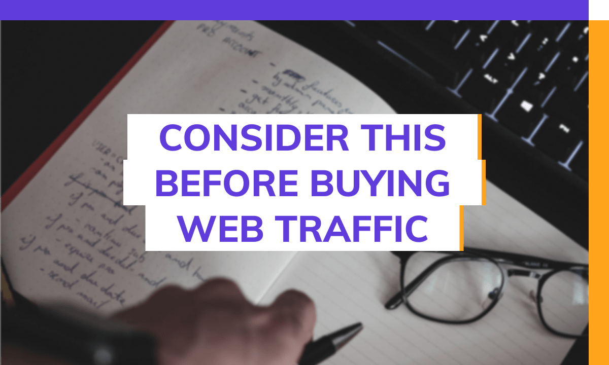 Consider This Before Buying Web Traffic